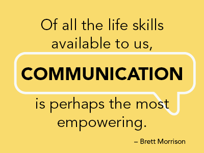 Communication Is Empowering