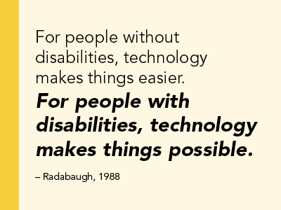 Technology Makes Things Possible